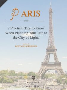 Paris- 7 Practical Tips to Know When Planning Your Trip to the City of Lights