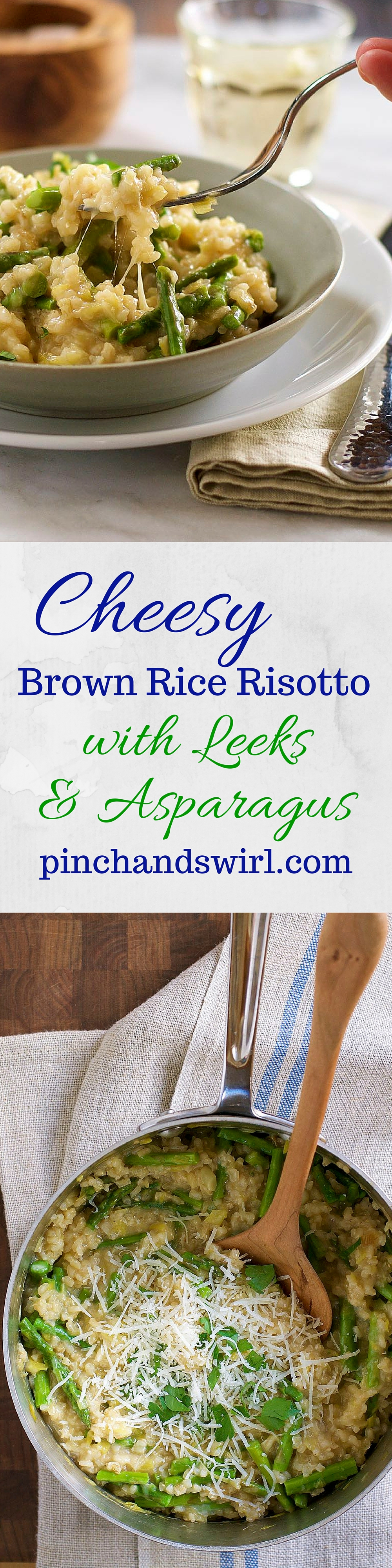 Cheesy Brown Rice Risotto with Leeks and Asparagus #springrecipes #recipe #asparagus #risotto