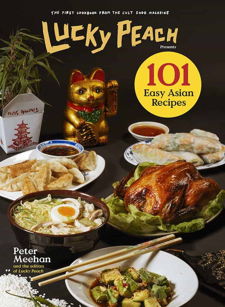 Lucky Peach 101 Easy Asian-Recipes Cover