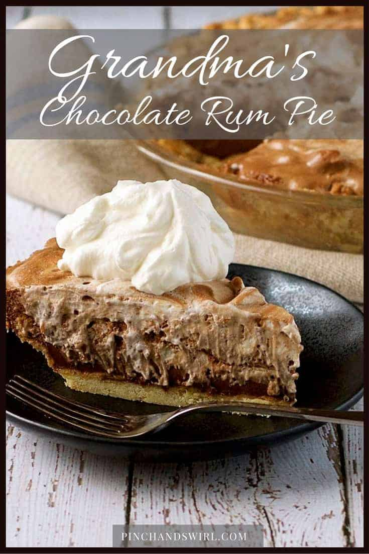 Grandma's Chocolate Rum Pie - a chocolate cream pie recipe that has become a family heirloom.