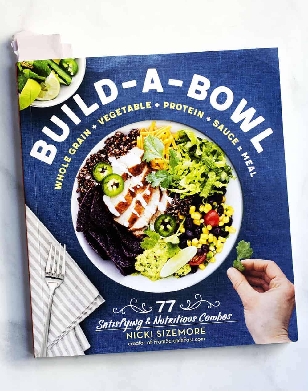 Build A Bowl Cookbook